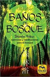 Baños de Bosque Shinrin-Yoku